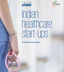 Indian  healthcare  start- ups An inside look into funding